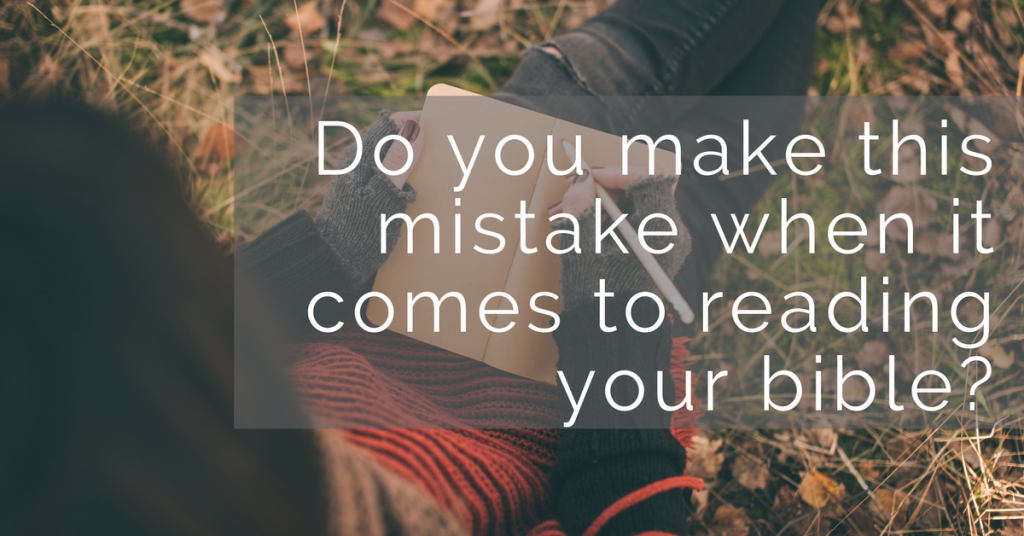 Are you making this mistake when it comes to reading and studying the Bible? Find out how to get back on track!